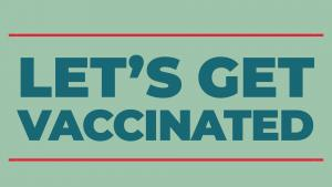 Let's get vaccinated