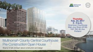 Multnomah County Courthouse Pre-Construction Open House