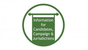 Information for candidates, campaigns and jurisdictions