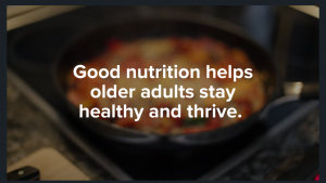 Nutrition helps older adults thrive