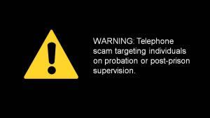 DCJ phone scam warning message