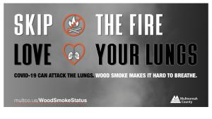 Skip the fire, love your lungs (and your neighbors)