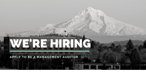 """Image of Multnomah Building with Mt. Hood in the background; text says, """"We're hiring! Apply to be a management auditor."""""""