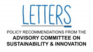 Letters from the Advisory Committee on Sustainability & Innovation
