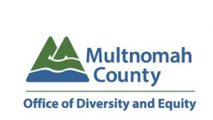 The Multnomah Count logo above the words Office of Diverstiy and Equity