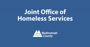 Multnomah County is assigning its share of the Metro Supportive Housing Services Measure to the Joint Office of Homeless Services