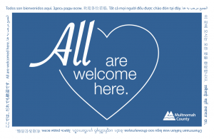Multnomah County's All Are Welcome logo in multiple languages