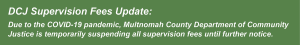 DCJ service update banners_sup fees.png