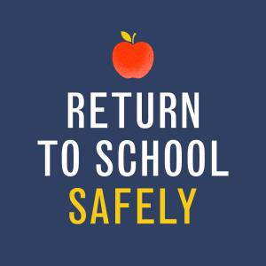 Graphic image of an apple with the words Return to School Safely