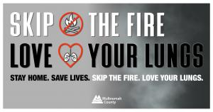 Skip the Fire Love Your Lungs graphic
