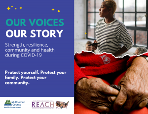 Our Vocies, Our Stories Protect Yourself, Protect Your Family, Protect YouR Community