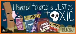 Flavored tobacco kills poster
