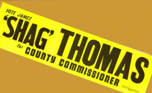 Shag Thomas for County Commissioner